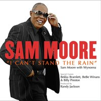 I Can't Stand The Rain — Sam Moore with Wynonna, BeBe Winans & Billy Preston