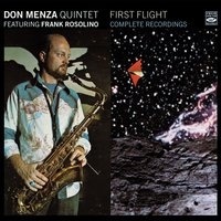 First Flight - Complete Recordings — Nick Ceroli, Alan Broadbent, Don Menza, Frank Rosolino, Frank Strazzeri, Paulinho