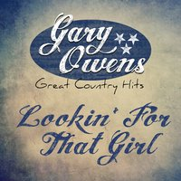 Lookin' for That Girl - Single — Gary Owens