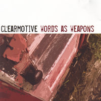 words as weapons — Clearmotive
