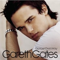 Go Your Own Way — Gareth Gates
