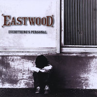 Everything's Personal — Eastwood