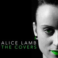 The Covers — Alice Lamb