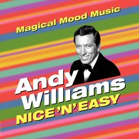 Nice 'N' Easy — Andy Williams