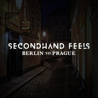 Berlin to Prague — Secondhand Feels