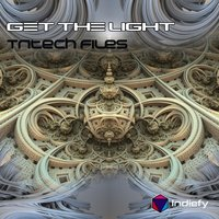 Get The Light — Tritech Files