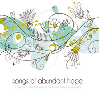 Songs of Abundant Hope, Vol. 1 — сборник