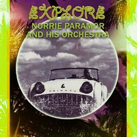 Explore — Norrie Paramor and His Orchestra