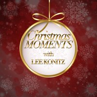 Christmas Moments With Lee Konitz — Lee Konitz