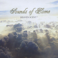 Sounds of Home — Heaven Scent