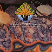 Planet End — Larry Coryell