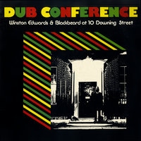 At 10 Downing Street  Dub Conference — Blackbeard, Winston Edwards, Winston Edwards & Blackbeard