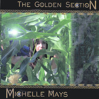The Golden Section by Michelle Mays — Michelle Mays