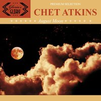 August Moon — Chet Atkins