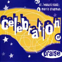 Celebration Of Praise — Bishop Leonard Scott
