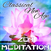 Classical New Age for Zen & Meditation — сборник