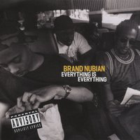 Everything Is Everything — Brand Nubian