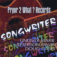 Songwriter — Pryor 2 What ? Records
