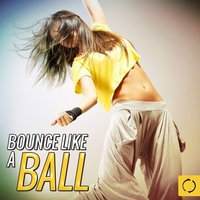 Bounce Like a Ball — сборник