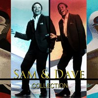 Best Of Collection — Sam & Dave