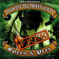 Innocent 'Till Proven Guilty — Fes Taylor, Two 4 War