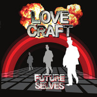 Future Selves — Love Craft
