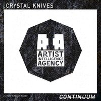 Continuum - Single — Crystal Knives
