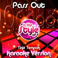 Pass Out (In the Style of Tinie Tempah) - Single — Ameritz Audio Karaoke