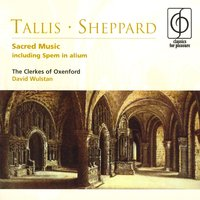 Tallis & Sheppard Church Music — Томас Таллис, The Clerkes Of Oxenford/David Wulstan