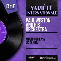 Music for Easy Listening — Paul Weston and His Orchestra