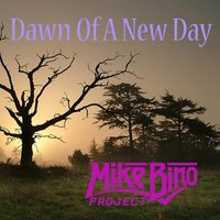 Dawn of a New Day (feat. Mike Lepond) — Mike Lepond, Mike Bino Project