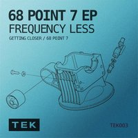 68 Point 7 EP — Frequency Less