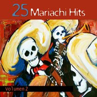 25 Mariachi Hits, Volumen 2 — сборник