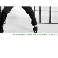 Remember Those Rockin' Nights, Vol. 2 — сборник