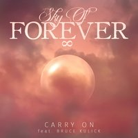 Carry On — Bruce Kulick, Sky Of Forever