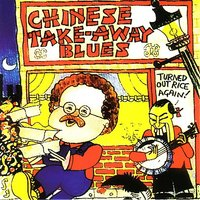 Chinese Take-Away Blues — Mike Harding