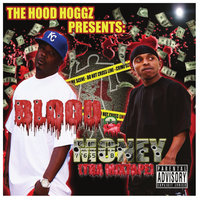 Blood & Money — Hood Hoggz