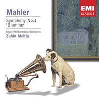 Mahler: Symphony No. 1 in D Major — Zubin Mehta/Israel Philharmonic Orchestra, Royal Philharmonic Orchestra, Herman Scherchen, Густав Малер