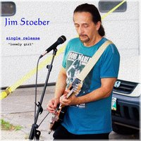 Lonely Girl — Jim Stoeber