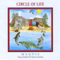 Circle of Life — Magpie