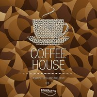 Coffee House (Always Fresh and the Best), Vol. 1 — сборник