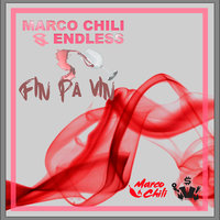 Fin på vin — ENDLESS, Marco Chili