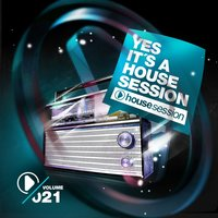 Yes, It's a Housesession, Vol. 21 — сборник