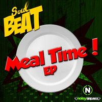 Meal Time! — SoulBeat