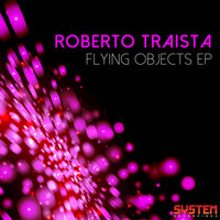 Flying Objects EP — Roberto Traista