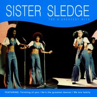 The 9 Greatest Hits — Sister Sledge