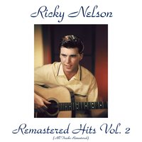 Remastered Hits Vol. 2 — Ricky Nelson