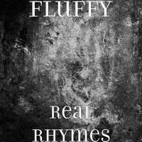 Real Rhymes — Fluffy