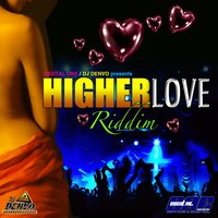 Higher Love Riddim — сборник