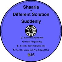 Suddenly — Different Solution, Shaaria, Different Solution, Shaaria